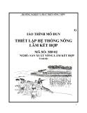Giáo trình Thiết lập hệ thống nông lâm kết hợp - MĐ02: Sản xuất nông lâm kết hợp