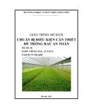 Giáo trình Chuẩn bị điều kiện cần thiết để trồng rau an toàn - MĐ02: Trồng rau an toàn