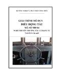 Giáo trình Điều động tàu - MĐ04: Thuyền trưởng tàu cá hạng tư