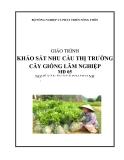 Giáo trình Khảo sát nhu cầu thị trường cây giống lâm nghiệp - MĐ05: Sản xuất kinh doanh cây giống lâm nghiệp