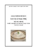 Giáo trình Sản xuất đậu phụ - MĐ02: Chế biến sản phẩm từ đậu nành