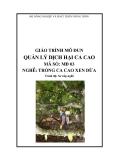 Giáo trình Quản lý dịch hại ca cao - MĐ03: Trồng ca cao xen dừa