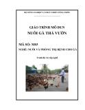 Giáo trình Nuôi gà thả vườn - MĐ03: Nuôi và phòng trị bệnh cho gà