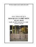 Giáo trình Bảo quản cà phê nhân - MĐ05: Sơ chế và bảo quản cà phê