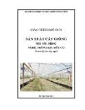 Giáo trình Sản xuất cây giống - MĐ02: Trồng rau hữu cơ