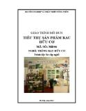 Giáo trình Tiêu thụ sản phẩm rau hữu cơ - MĐ06: Trồng rau hữu cơ