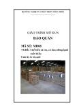 Giáo trình Bảo quản - MĐ08: Chế biến cá tra, cá basa đông lạnh xuất khẩu