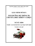 Giáo trình Bảo dưỡng hệ thống di chuyển, điều khiển và điện - MĐ06: Vận hành máy gặt đập liên hợp