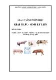 Giáo trình Giải phẫu, sinh lý lợn - MH01: Chăn nuôi và phòng trị bệnh cho lợn