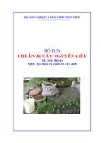 Giáo trình Chuẩn bị cây nguyên liệu - MĐ01: Tạo dáng và chăm sóc cây cảnh