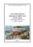 Giáo trình Bảo quản thủy sản - MĐ05: Thủy thủ tàu cá