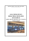 Giáo trình Khai thác hàng hải - MĐ05: Thuyền trưởng tàu cá hạng tư