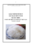 Giáo trình Sản xuất bún tươi - MĐ01: Chế biến sản phẩm từ bột gạo