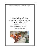 Giáo trình Chuẩn bị hành trình cho tàu cá - MĐ01: Điều khiển tàu cá