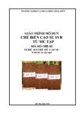 Giáo trình Chế biến cao su SVR từ mủ tạp - MĐ02: Sơ chế mủ cao su