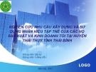 Đề tài: Nghiên cứu nhu cầu xây dựng và sử dụng nhãn hiệu tập thể của các hộ sản xuất và kinh doanh tỏi tại huyện Thái Thụy tỉnh Thái Bình