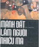 Tiểu thuyết Mảnh đất lắm người nhiều ma (Phần 1) - Nguyễn Khắc Trường