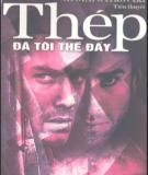 Tiểu thuyết Thép đã tôi thế đấy (Phần 1) - NXB Văn học