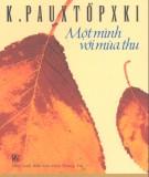 Ebook Một mình với mùa thu: Phần 1 - K.Pauxtopxki