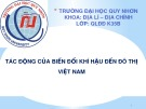 Thuyết trình: Tác động của biến đổi khí hậu đến đô thị Việt Nam