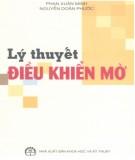 Ebook Lý thuyết điều khiển mờ: Phần 1 - Phân Xuân Minh, Nguyễn Doãn Phước