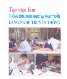 Ebook Tạo việc làm thông qua khôi phục và phát triển làng nghề truyền thống: Phần 1 - KS. Nguyễn Văn Đại, PTS. Trần Văn Luận