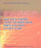 Tiến trình công nghiệp hóa, hiện đại hóa ở Việt Nam - Công nghệ tiên tiến và công nghệ cao: Phần 2