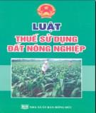 Ebook Luật thuế sử dụng đất nông nghiệp: Phần 2 - NXB Hồng Đức