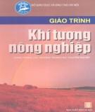 Giáo trình Khí tượng nông nghiệp: Phần 1 - TS. Đoàn Văn Điếm (chủ biên)