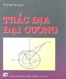 Ebook Trắc địa đại cương: Phần 1 - PGS.TS. Phạm Văn Chuyên