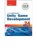 Ebook Sams Teach Yourself Unity Game Development in 24 Hours