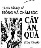 33 Câu hỏi đáp về trồng và chăm sóc cây ăn quả (cây chuối): Phần 1 - KS. Dương Tấn Lợi