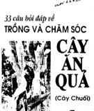 33 Câu hỏi đáp về trồng và chăm sóc cây ăn quả (cây chuối): Phần 2 - KS. Dương Tấn Lợi