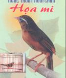 Ebook Nghệ thuật nuôi chim Họa mi: Phần 2 - Việt Chương