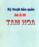 Ebook Kỹ thuật bảo quản mận Tam Hoa: Phần 2 - TS. Trần Thị Mai