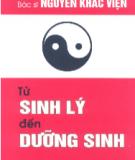 Ebook Từ sinh lý đến dưỡng sinh: Phần 2 - BS. Nguyễn Khắc Viện