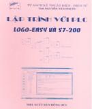 Ebook Lập trình với PLC (Logo-Easy và S7-200): Phần 1 - ThS. Nguyễn Tấn Phước