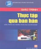 Giáo trình Thực tập qua ban hàn: Phần 1 - KS. Phạm Xuân Hồng (chủ biên)