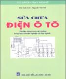 Ebook Sửa chữa điện ô tô: Phần 1 - Trần Tuấn Anh, Nguyễn Văn Hồi