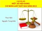 Bài giảng chuyên đề: Một số nội dung cơ bản Luật đất đai năm 2013