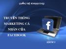 bài thuyết trình quản trị marketing: truyền thông marketing cá nhân của fac