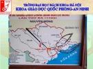 Bài giảng Giáo dục Quốc phòng: Sử dụng Bản đồ quân sự - Nguyễn Hồng Thanh
