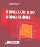 Ebook Động lực học công trình: Phần 1 - PGS.TS. Phạm Đình Ba (chủ biên)