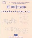 Giáo trình Kỹ thuật xung căn bản và nâng cao: Phần 2 - TS. Nguyễn Tấn Phước
