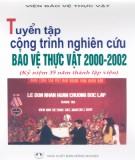Báo cáo công trình nghiên cứu bảo vệ thực vật 2000 - 2002: Phần 1