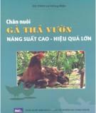 Ebook Chăn nuôi gà thả vườn năng suất cao, hiệu quả lớn: Phần 1 - GS.TSKH. Lê Hồng Mận
