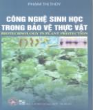 Ebook Công nghệ sinh học trong bảo vệ thưc vật: Phần 2 - Phạm Thị Thùy