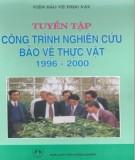 Báo cáo công trình nghiên cứu bảo vệ thực vật 1996 - 2000: Phần 2