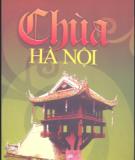 Ebook Chùa Hà Nội: Phần 2 - Nguyễn Thế Long, Phạm Mai Hùng
