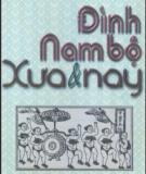 Ebook Đình Nam bộ xưa & nay: Phần 1 - Huỳnh Ngọc Trảng, Trương Ngọc Tường